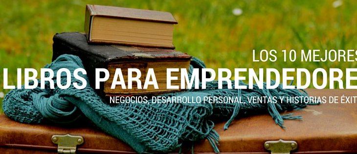 10 libros de negocio para emprendedores de éxito