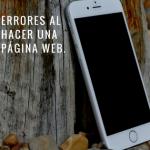 3 errores al hacer una página web