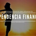 5 consejos para lograr la independencia financiera