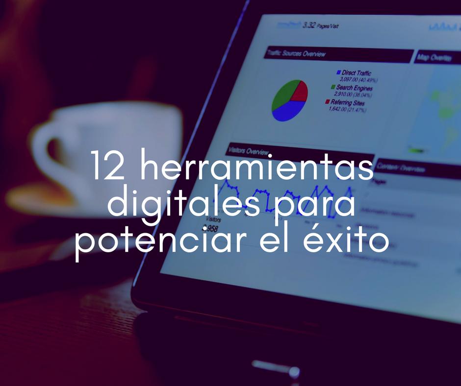 12 herramientas digitales para potenciar el éxito de tu negocio