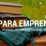 Los mejores 10 libros de negocio para emprendedores que debes leer